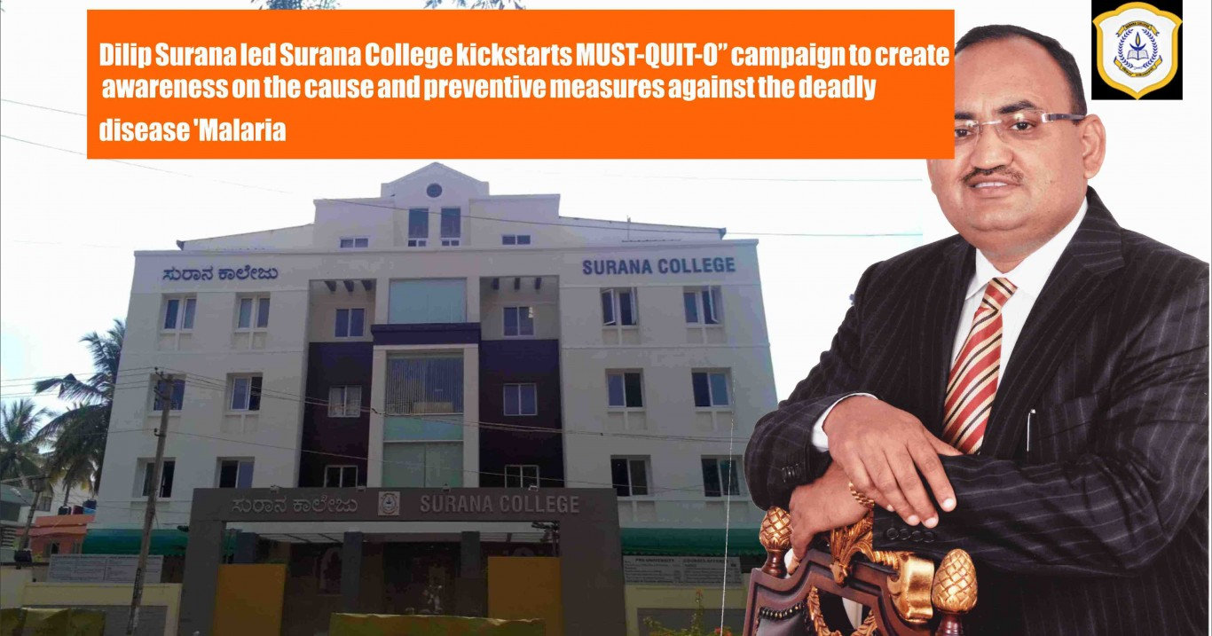"""Dilip Surana led Surana College kickstarts MUST-QUIT-O"""" campaign to create awareness on the cause and preventive measures against the deadly disease 'Malaria"""