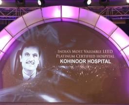 "Unmesh Joshi Led Kohinoor Hospital voted as ""India's Most Valuable LEED Platinum Certified hospital"" at Pharma Leaders Power Brand Annual Awards 2016"