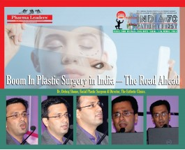 "Celebrity Facial Plastic Surgeon Dr.Debraj Shome to throw new lights on ""boom In plastic surgery in india – the road ahead"" at the historic pharma Leaders 2016 Summit"