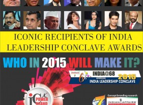 Top Leaders at India Leadership Conclave 2015 to debate India's missed opportunities, emerging economic revolution & reforms!